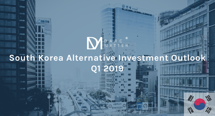 DM Korea - Alternative Investments Outlook Q1 2019